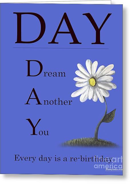 Humorous Greeting Cards Digital Art Greeting Cards - Original Typorgaphy Art - DAY Greeting Card by Buseyisms Inc Gary Busey