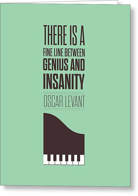 Motivational Poster Greeting Cards - Oscar Levant inspirational Typography quote Greeting Card by Lab No 4 - The Quotography Department