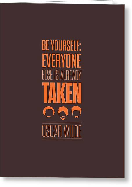 Oscar Wilde Greeting Cards - Oscar Wilde quote typographic art print Greeting Card by Lab No 4 - The Quotography Department