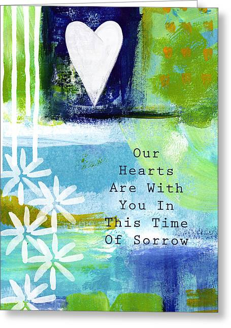 Our Hearts Are With You- Sympathy Card Greeting Card by Linda Woods