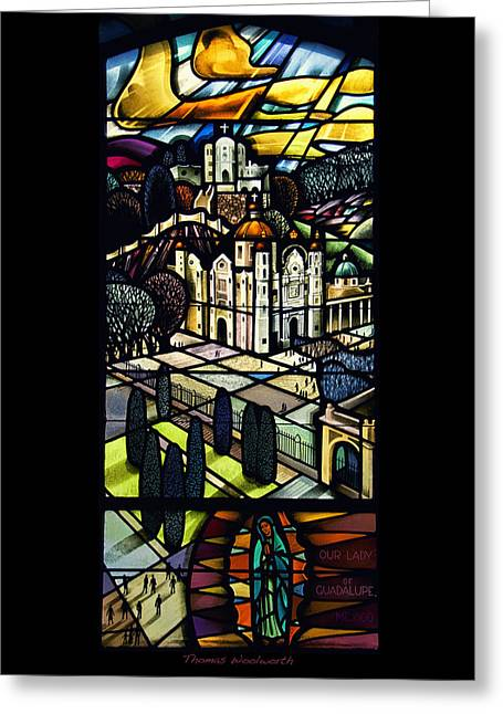 Colorful Photos Glass Art Greeting Cards - Our Lady Of Guadalupe Greeting Card by Thomas Woolworth