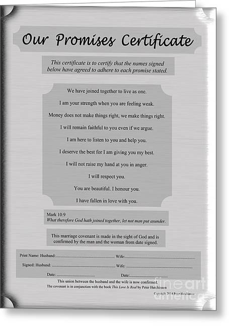Divorce Greeting Cards - Our Promises Certificate Greeting Card by Peter Hutchinson