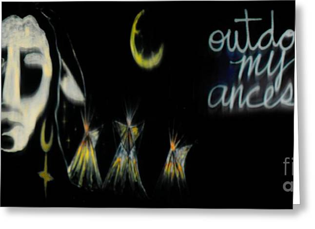 Expressive Native American Indian Greeting Cards - Outdoing My Ancestors Greeting Card by Jessica Shelton