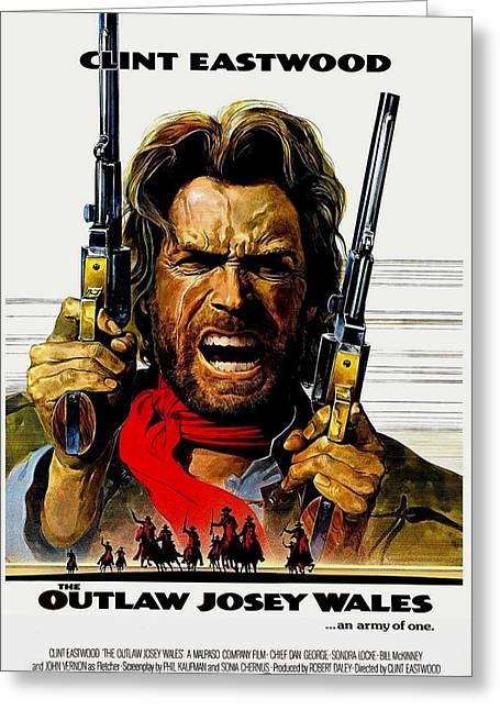 Movie Poster Prints Greeting Cards - Outlaw Josey Wales The Greeting Card by Movie Poster Prints