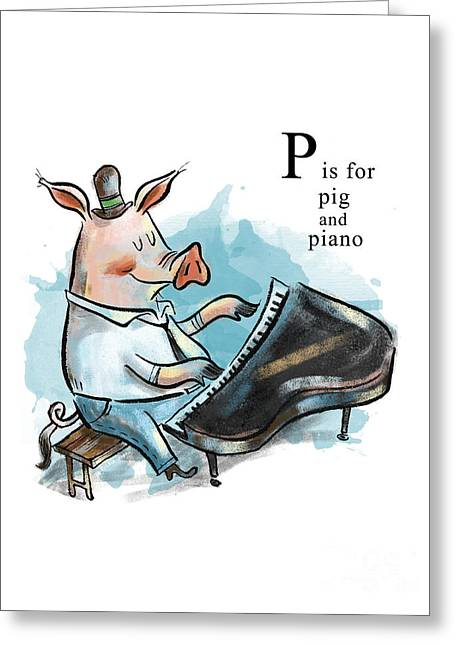P Is For Pig Greeting Card by Sean Hagan
