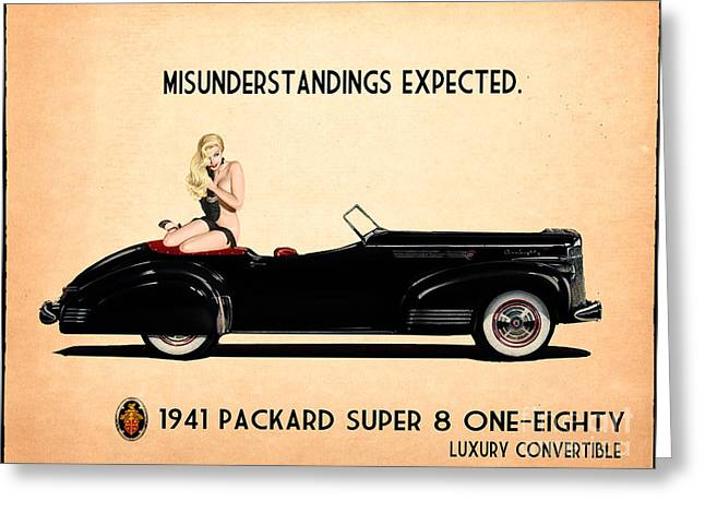 Vintage Pinup Greeting Cards - Packard Go Topless Greeting Card by Cinema Photography