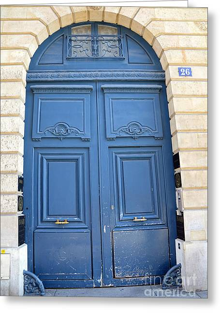 Paris Blue Doors No. 26 - Paris Romantic Blue Doors - Paris Dreamy Blue Doors - Parisian Blue Doors Greeting Card by Kathy Fornal