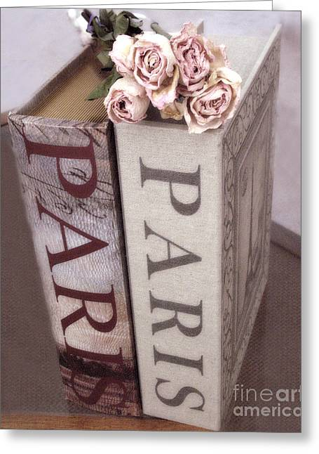 Decor Photo Greeting Cards - Paris Dreamy Romantic Roses and Paris Books Shabby Chic Cottage  Greeting Card by Kathy Fornal
