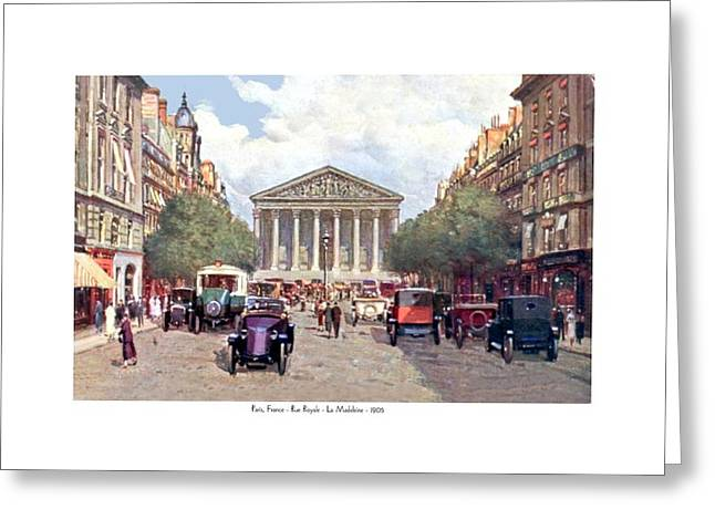 Paris France - The Rue Royal And The Madeleine - 1910 Greeting Card by John Madison