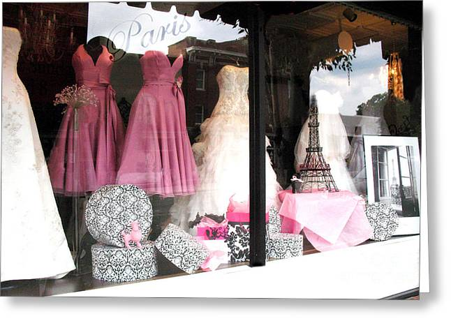 Pink And White Greeting Cards - Paris Pink White Bridal Dress Shop Window Paris Decor Greeting Card by Kathy Fornal