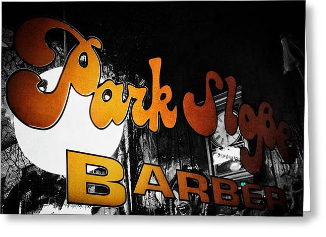Window Signs Greeting Cards - Park Slope Barber Greeting Card by Natasha Marco