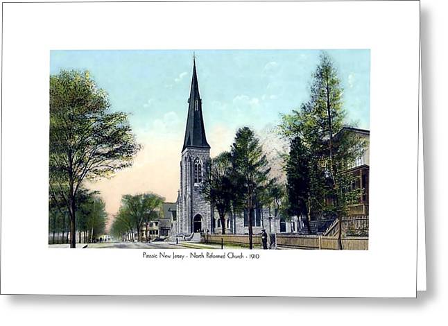 Reform Digital Greeting Cards - Passiac New Jersey - Norht Reformed Church - 1910 Greeting Card by John Madison