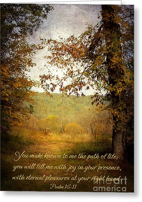 Scripture Digital Greeting Cards - Path of Life Greeting Card by Lena Auxier