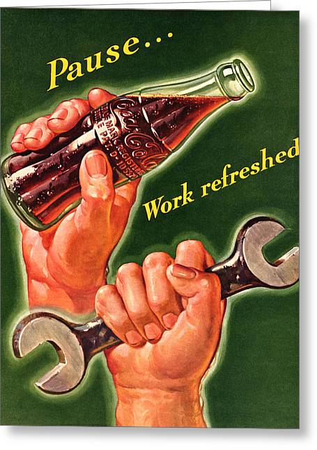 Pause.......work Refreshed - Coca Cola Greeting Card by Georgia Fowler