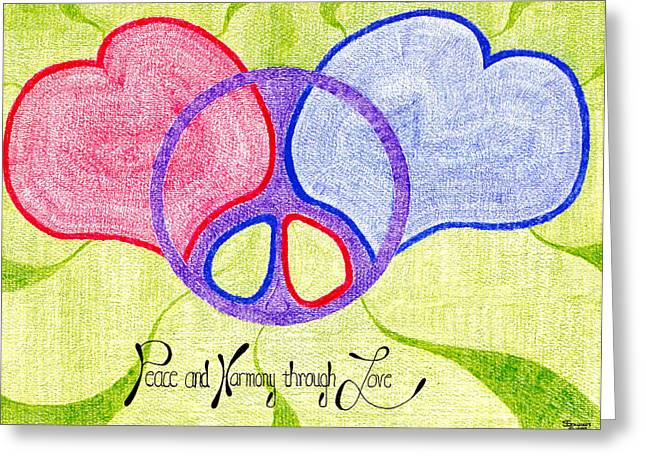 Affirmation Drawings Greeting Cards - Peace and Harmony through Love Greeting Card by Steve Sommers
