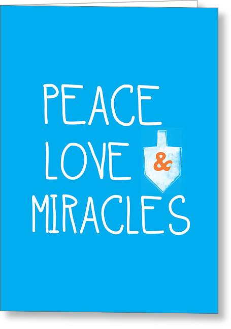 Blue And Orange Greeting Cards - Peace Love and Miracles with Dreidel  Greeting Card by Linda Woods