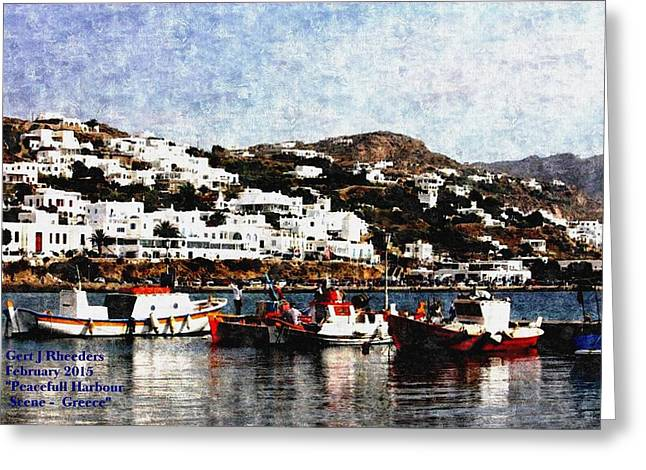 Commercial Photography Paintings Greeting Cards - Peaceful Habour Scene-Greece H a Greeting Card by Gert J Rheeders