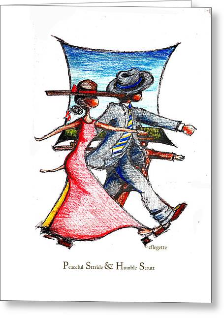 Family Walks Drawings Greeting Cards - Peaceful  Sttride and  Humble Strutt Greeting Card by C F  Legette