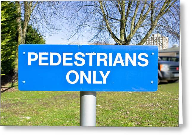 Pedstrians only Greeting Card by Tom Gowanlock