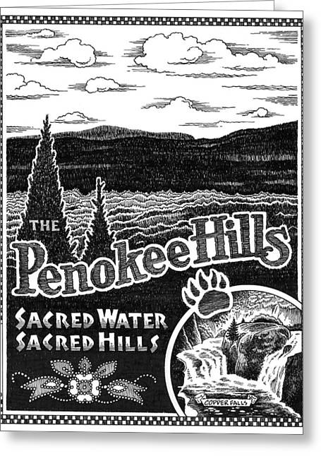 Bad Drawing Greeting Cards - Penokee Hills Greeting Card by William Krupinski
