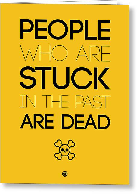 Motivational Poster Greeting Cards - People Who Are Stuck Poster 3 Greeting Card by Naxart Studio