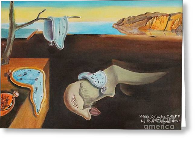 Persistence Of Memory  Greeting Card by Bob Williams