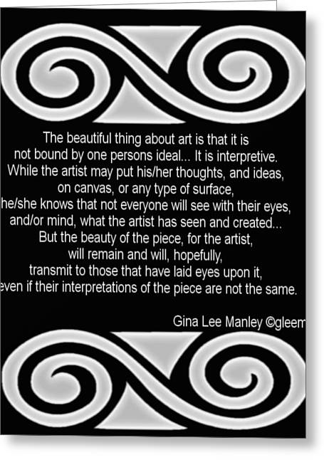 Gleem Greeting Cards - Personal Quotation About Art Greeting Card by Gina Lee Manley