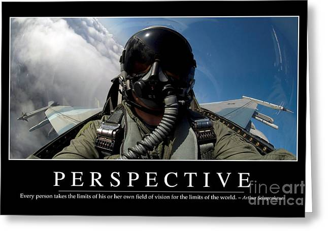 Self-portrait Photographs Greeting Cards - Perspective Inspirational Quote Greeting Card by Stocktrek Images