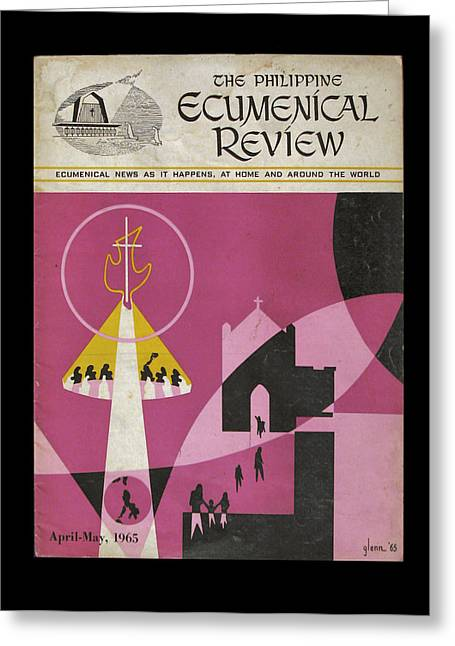 Pentecost Greeting Cards - Phil Ecumenical Review 1965 b Greeting Card by Glenn Bautista