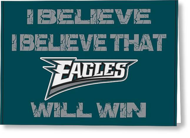 I-phone Case Greeting Cards - Philadelphia Eagles I Believe Greeting Card by Joe Hamilton