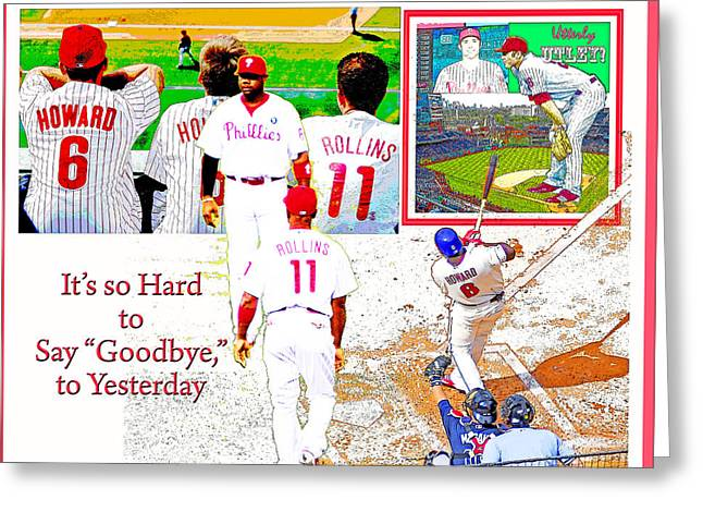 Philadelphia Phillies Goodbye To Yesterday Greeting Card by A Gurmankin