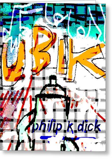 Fantasy World Greeting Cards - Philip K Dick Ubik Poster  Greeting Card by Paul Sutcliffe