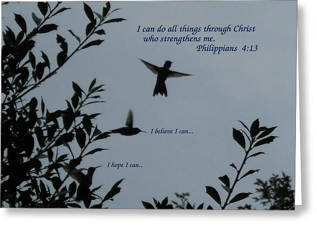 Strengthen Photographs Greeting Cards - Philippians 4 13 Greeting Card by Diannah Lynch