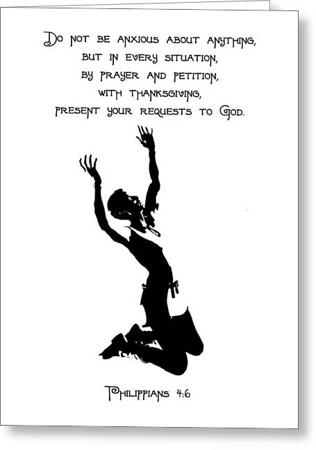 Philippians 4 Do Not Be Anxious Pray Greeting Card by Denise Beverly