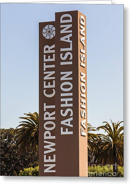 Photo Of Fashion Island Sign In Newport Beach Greeting Card by Paul Velgos