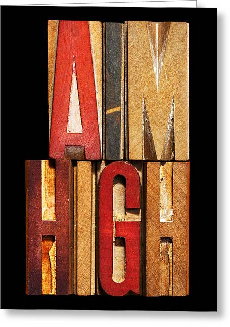 Satisfaction Greeting Cards - Phrase AIM HIGH Greeting Card by Donald  Erickson