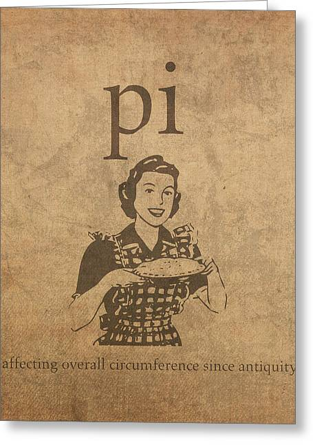 Humor Greeting Cards - Pi Affecting Overall Circumference Since Antiquity Humor Poster Greeting Card by Design Turnpike