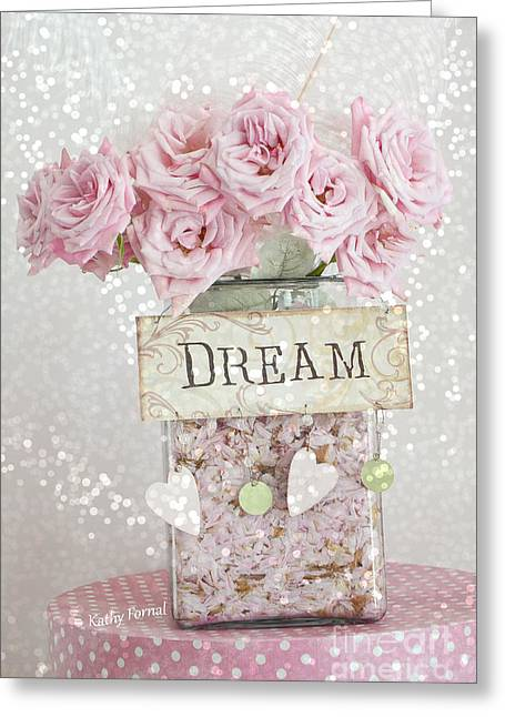 Home Decor Photography Greeting Cards - Pink Roses Shabby Chic Dreamy Roses Cottage Pink Romantic Floral Art - Just Dream Greeting Card by Kathy Fornal