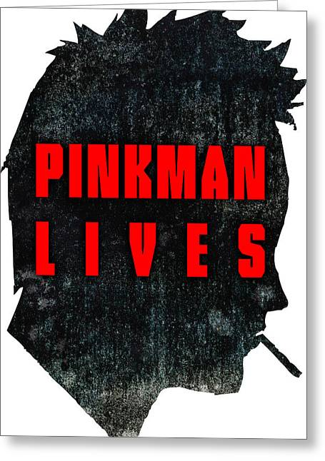 Fandom Greeting Cards - Pinkman Lives Greeting Card by Michelle Murphy