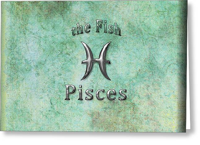 Pisces Feb 19 to March 20 Greeting Card by Fran Riley