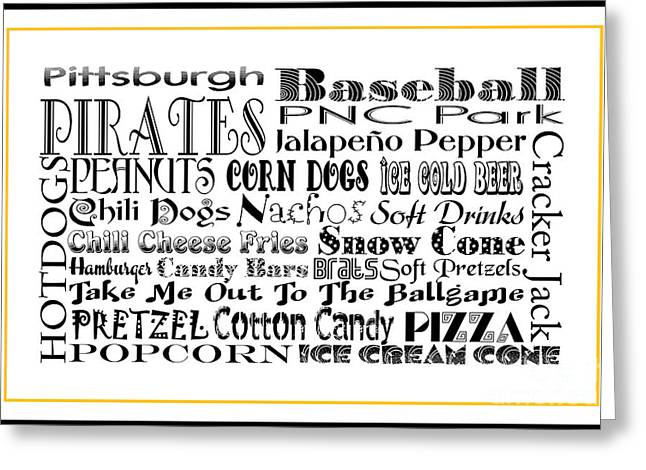 Baseball Game Greeting Cards - Pittsburgh Pirates BASEBALL Game Day Food 3 Greeting Card by Andee Design