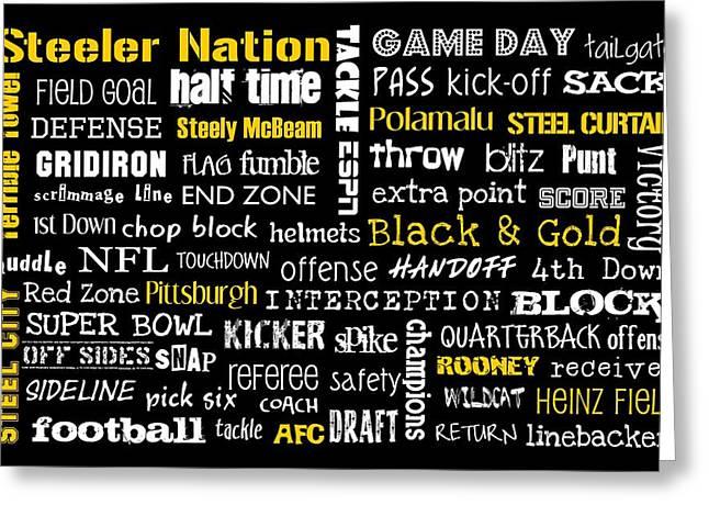 Terrible Greeting Cards - Pittsburgh Steelers Greeting Card by Jaime Friedman