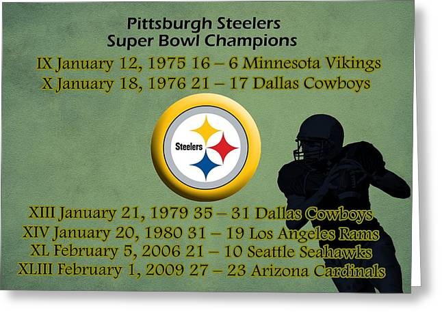 Pittsburgh Greeting Cards - Pittsburgh Steelers Super Bowl Wins Greeting Card by Movie Poster Prints