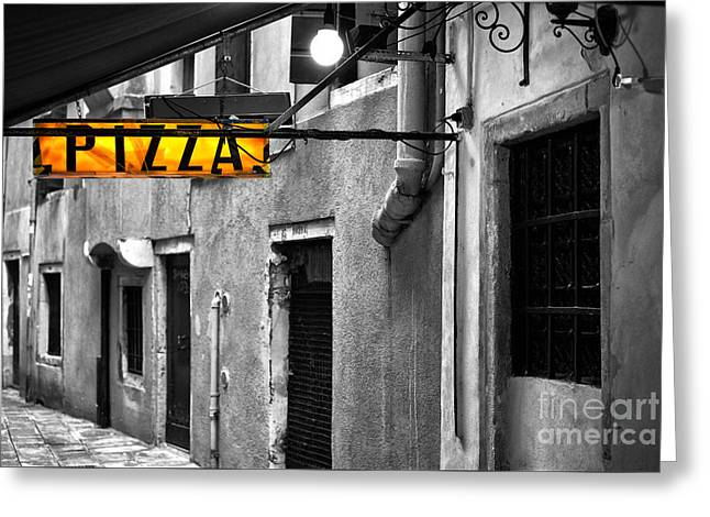 Pizza Places Greeting Cards - Pizza in Venice Greeting Card by John Rizzuto