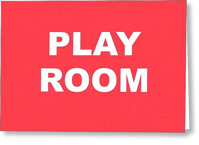 Go Forward Greeting Cards - Play Room Greeting Card by Chastity Hoff