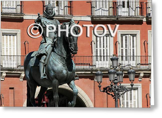 Town Square Greeting Cards - Plaza Mayor - Phillip III Statue - Madrid -Spain - Limited Edition Greeting Card by Hisham Ibrahim