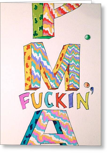 Positive Attitude Drawings Greeting Cards - Pma Greeting Card by Britt Kuechenmeister