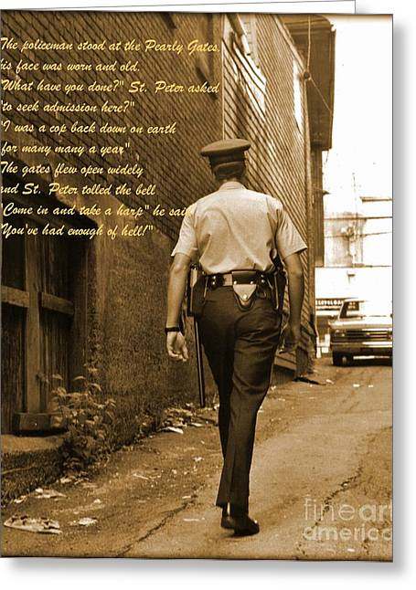 Devotional Art Photographs Greeting Cards - Police Poem Greeting Card by John Malone