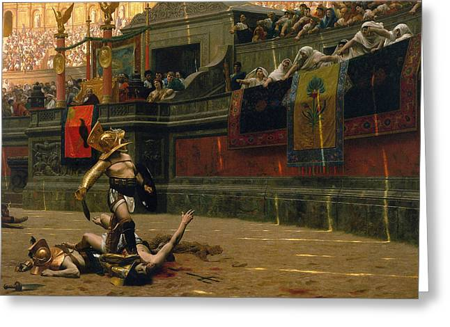 Jean Leon Gerome Greeting Cards - Pollice Verso Greeting Card by War Is Hell Store