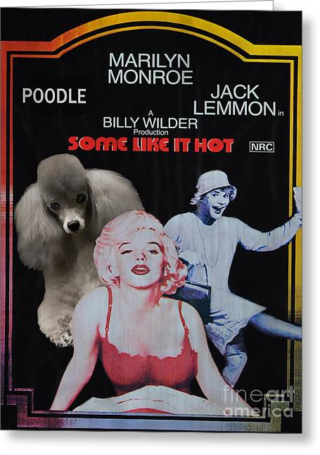 Dog Prints Greeting Cards - Poodle Art -Some Like It Hot Movie Poster Greeting Card by Sandra Sij